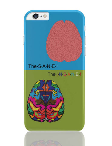 iPhone 6 Plus/iPhone 6S Plus Covers | The Sane & The Insane iPhone 6 Plus / 6S Plus Covers Online India