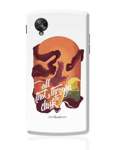 Google Nexus 5 Covers | All That Through The Dusk. Google Nexus 5 Case Cover Online India
