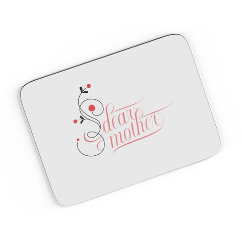 Dear Mother A4 Mousepad Online India