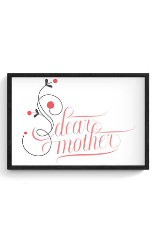 Framed Posters Online India | Dear Mother Framed Poster Online India