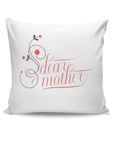 PosterGuy | Dear Mother Cushion Cover Online India