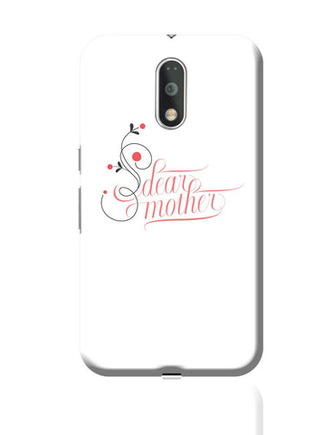 Dear Mother Moto G4 Plus Online India