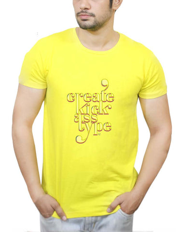 Buy Create Kick Ass Type T-Shirts Online India | Create Kick Ass Type T-Shirt | PosterGuy.in