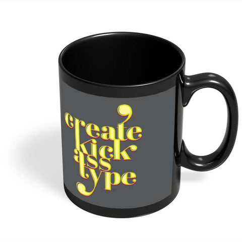 Coffee Mugs Online | Create Kick Ass Type Black Coffee Mug Online India