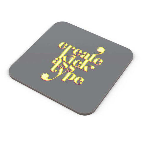 Buy Coasters Online | Create Kick Ass Type Coaster Online India | PosterGuy.in