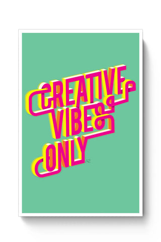 Posters Online | Creative Vibes Poster Online India | Designed by: Anisha Sahni