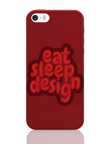iPhone 5 / 5S Cases & Covers | Eat Sleep Design iPhone 5 / 5S Case Online India