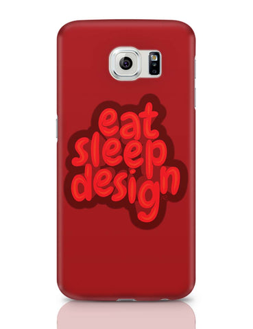 Samsung Galaxy S6 Covers | Eat Sleep Design Samsung Galaxy S6 Covers Online India