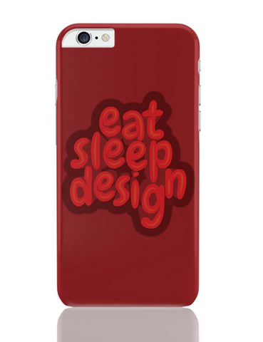 iPhone 6 Plus/iPhone 6S Plus Covers | Eat Sleep Design iPhone 6 Plus / 6S Plus Covers Online India