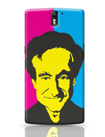 OnePlus One Covers | Robin Williams OnePlus One Case Cover Online India