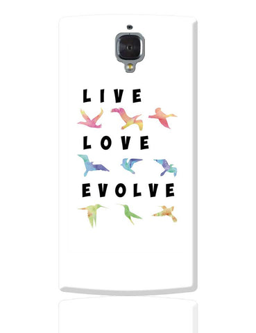 Live Love Evolve OnePlus 3 Cover Online India