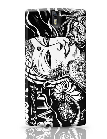 OnePlus One Covers | Calm Is My Balm - The Buddha OnePlus One Case Cover Online India