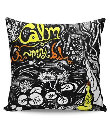 PosterGuy | Calm Is My Balm Buddha In The Lotus Pond Cushion Cover Online India