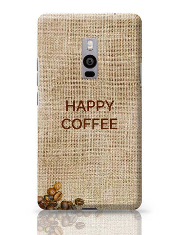OnePlus Two Covers | Coffee OnePlus Two Case Cover Online India