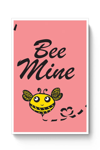 Posters Online | Bee Mine Poster Online India | Designed by: Mandai Design