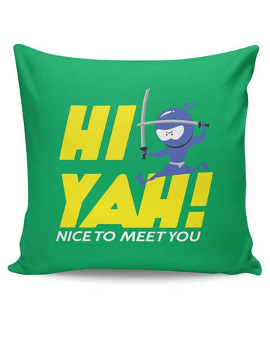 PosterGuy | Hi Yah! Cushion Cover Online India