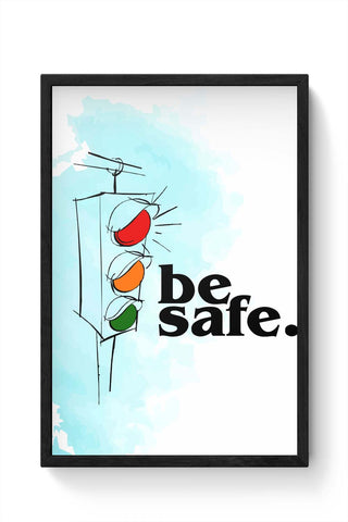 Framed Posters Online India | Be Safe. Framed Poster Online India