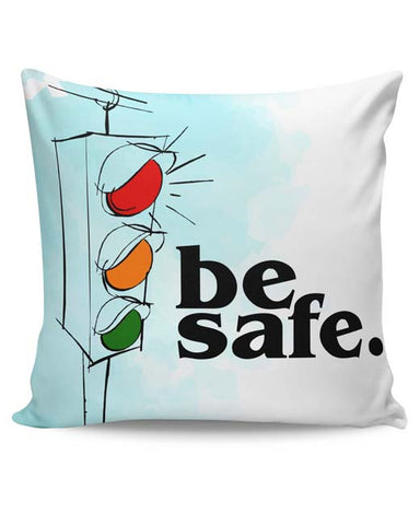 PosterGuy | Be Safe. Cushion Cover Online India