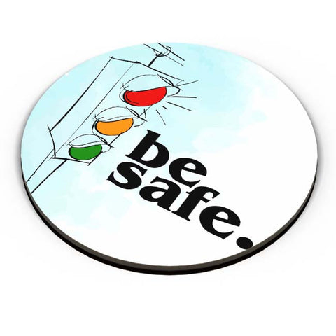 PosterGuy | Be Safe. Fridge Magnet Online India by Ankur Chitlangia