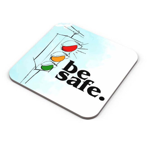 Buy Coasters Online | Be Safe. Coaster Online India | PosterGuy.in