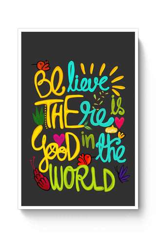 Posters Online | Be The Good! Poster Online India | Designed by: DoodleWoodle