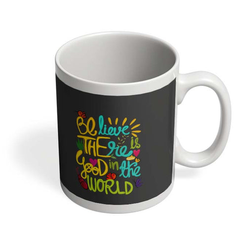 Coffee Mugs Online | Be The Good! Mug Online India