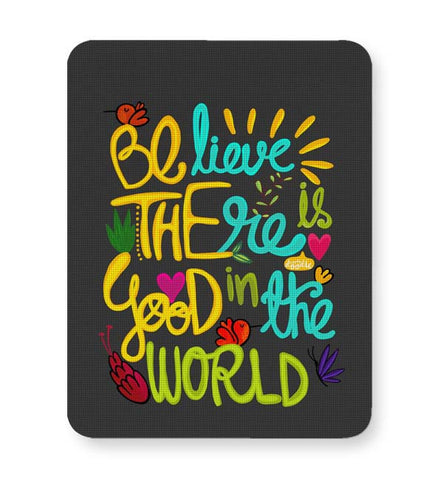 Buy Mousepads Online India | Be The Good! Mouse Pad Online India