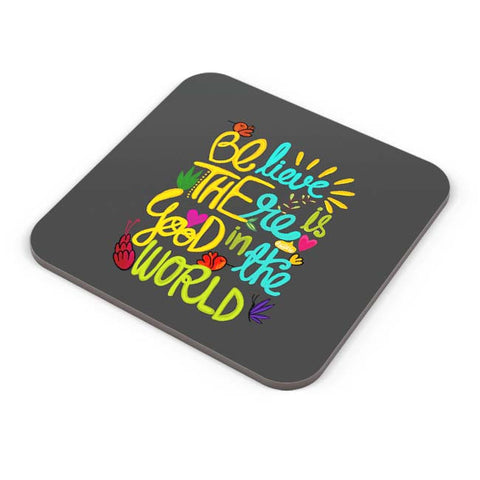 Buy Coasters Online | Be The Good! Coaster Online India | PosterGuy.in