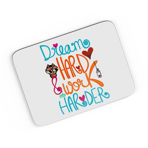 Dream Hard & Work Harder! A4 Mousepad Online India