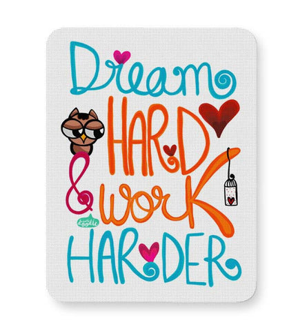 Buy Mousepads Online India | Dream Hard & Work Harder! Mouse Pad Online India