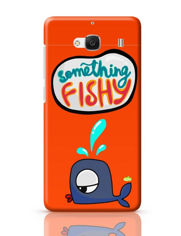 Xiaomi Redmi 2 / Redmi 2 Prime Cover| Something Fishy? Redmi 2 / Redmi 2 Prime Case Cover Online India
