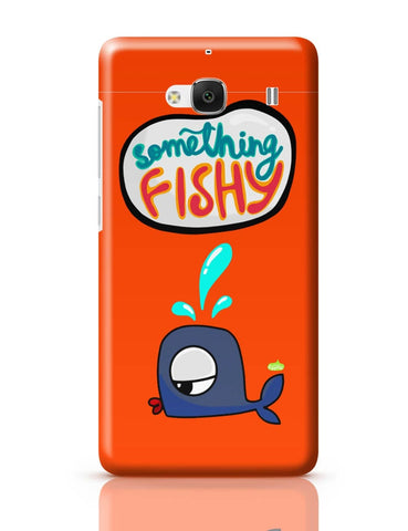 Xiaomi Redmi 2 / Redmi 2 Prime Cover| Something Fishy? Redmi 2 / Redmi 2 Prime Cover Online India