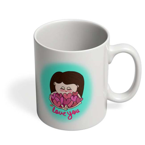 Coffee Mugs Online | Love You Mug Online India