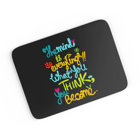 Mind Is Everything! A4 Mousepad Online India