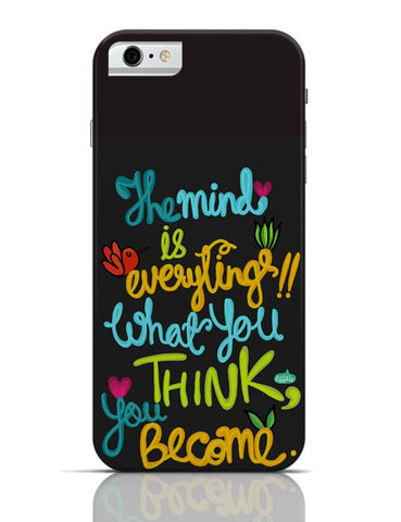 iPhone 6/6S Covers & Cases | Mind Is Everything! iPhone 6 / 6S Case Cover Online India