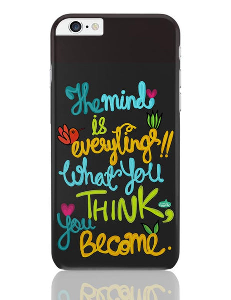 iPhone 6 Plus/iPhone 6S Plus Covers | Mind Is Everything! iPhone 6 Plus / 6S Plus Covers Online India