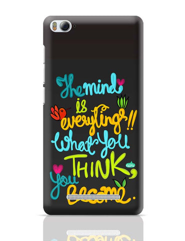 Xiaomi Mi 4i Covers | Mind Is Everything! Xiaomi Mi 4i Case Cover Online India