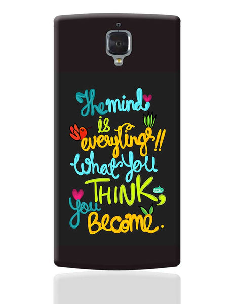 Mind Is Everything! OnePlus 3 Cover Online India
