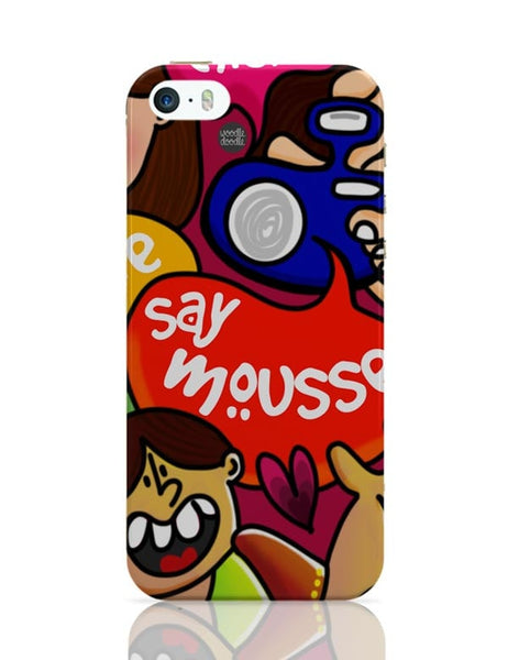 iPhone 5 / 5S Cases & Covers | Say Mousse! iPhone 5 / 5S Case Cover Online India