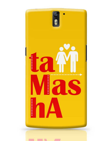 Tamasha OnePlus One Covers Cases Online India