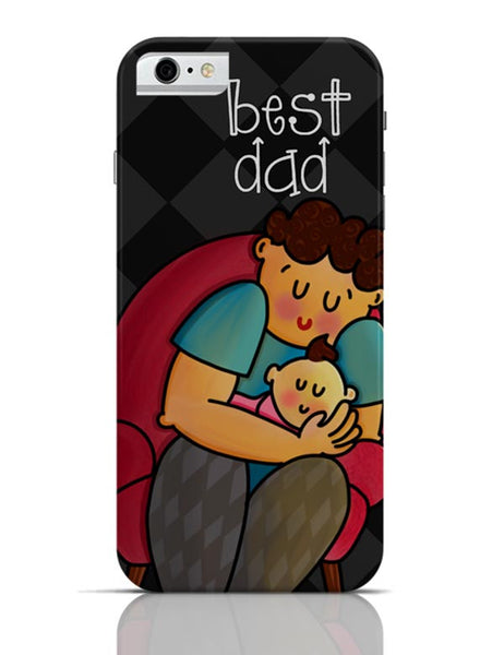Best Dad iPhone 6 6S Covers Cases Online India