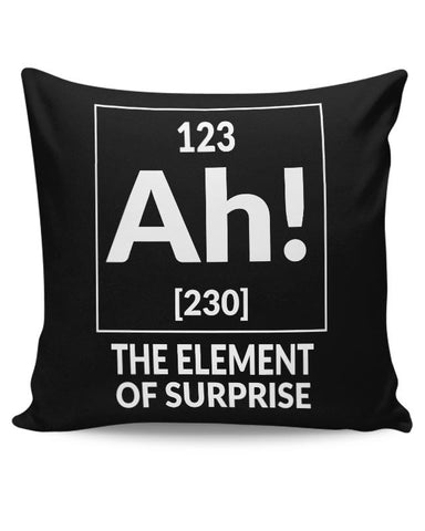 123 Ah! [230] The Element Of Surprise Cushion Cover Online India