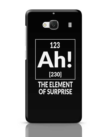 123 Ah! [230] The Element Of Surprise Redmi 2 / Redmi 2 Prime Covers Cases Online India