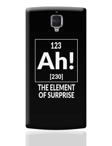 123 Ah! [230] The Element Of Surprise OnePlus 3 Covers Cases Online India
