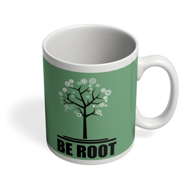 Be Root Coffee Mug Online India