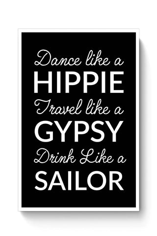Hippie Gypsy Sailor Motivational Quote Poster Online India