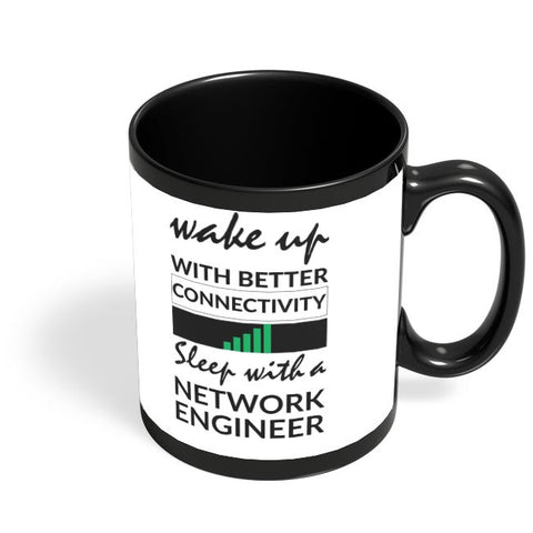 Network Engineer Funny Quote Black Coffee Mug Online India