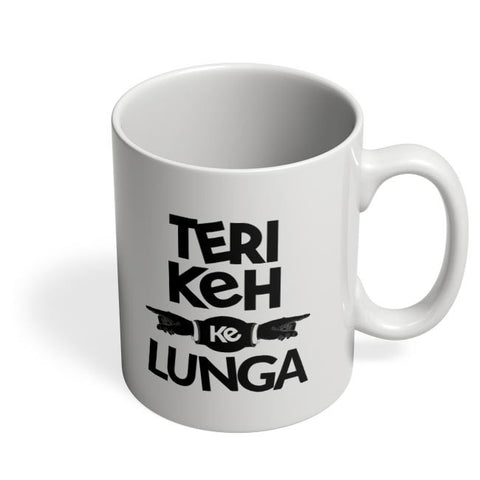 Teri Keh Ke Lunga Coffee Mug Online India