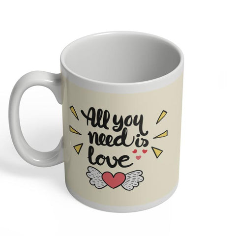 All You Need Is Love Coffee Mug Online India