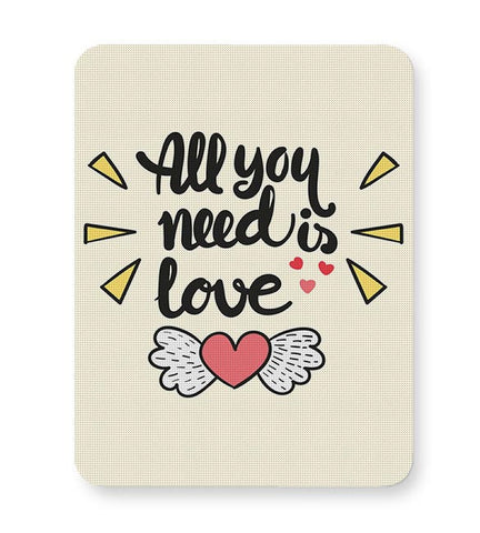 All You Need Is Love Mousepad Online India